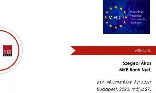 MiFID II. irányelv és MiFIR rendelet átültetése a banki folyamatokba